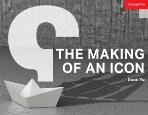 The Making of an Icon