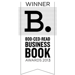 2013 800-CEO-READ Business Book Awards: Leadership