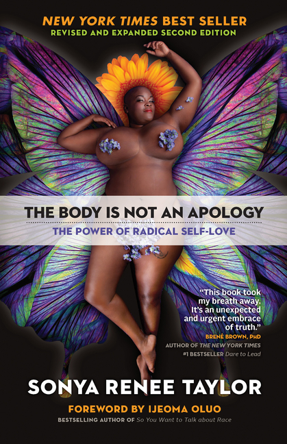 Body Is Not an Apology, Second Edition The Power of Radical Self-Love