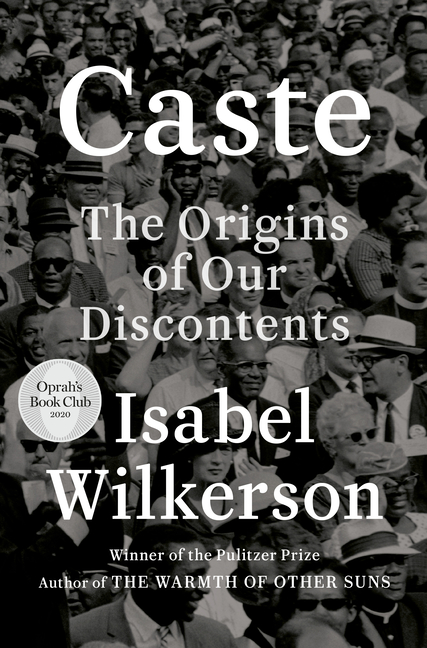 Caste (Oprah's Book Club) The Origins of Our Discontents