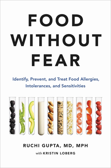 Food Without Fear Identify, Prevent, and Treat Food Allergies, Intolerances, and Sensitivities