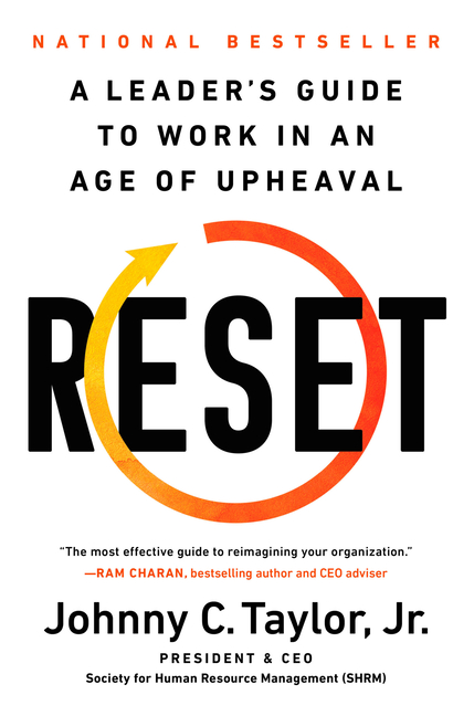Reset A Leader's Guide to Work in an Age of Upheaval