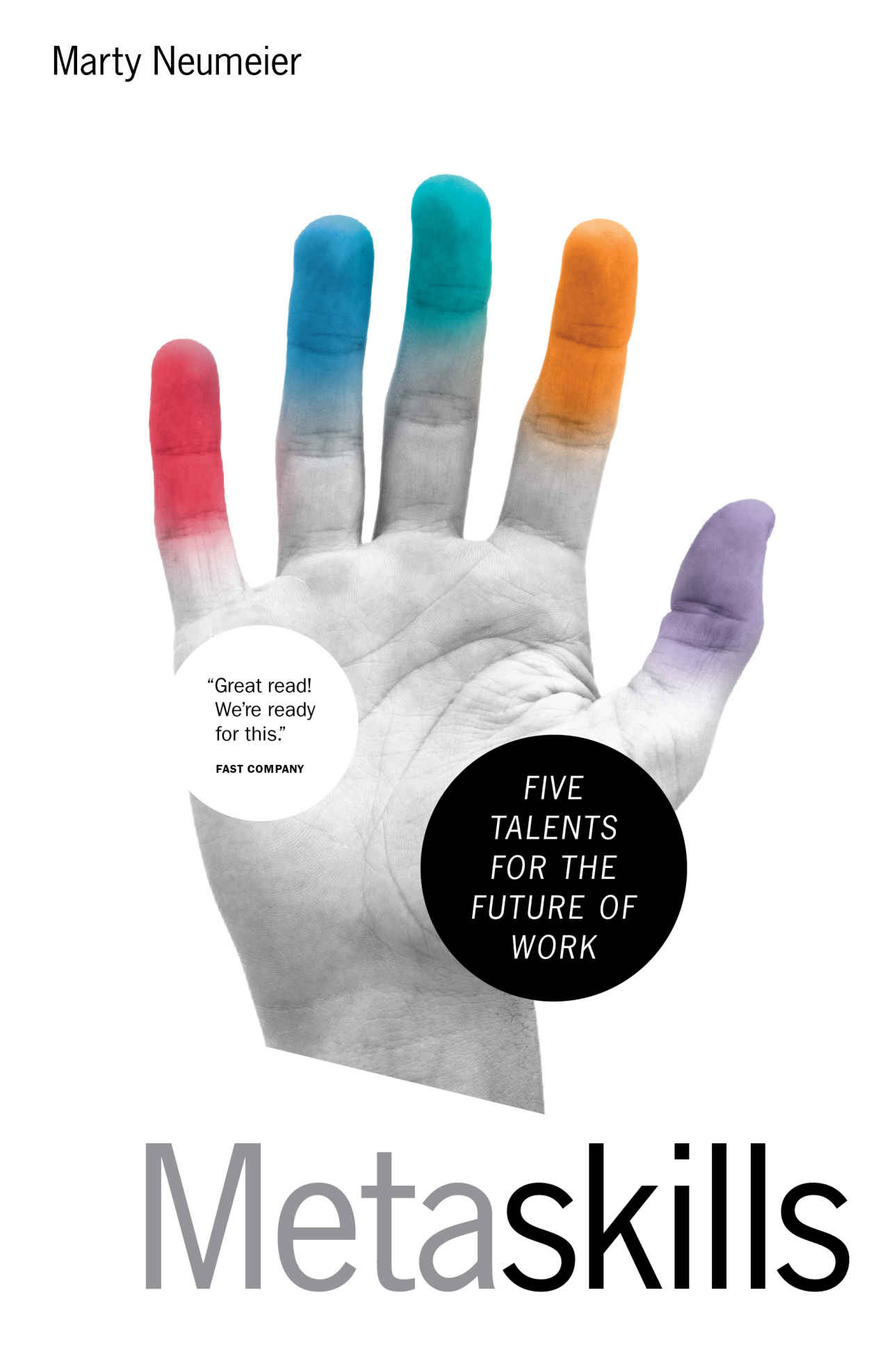 Metaskills Five Talents for the Future of Work
