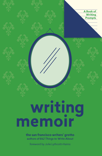 Writing Memoir (Lit Starts): A Book of Writing Prompts